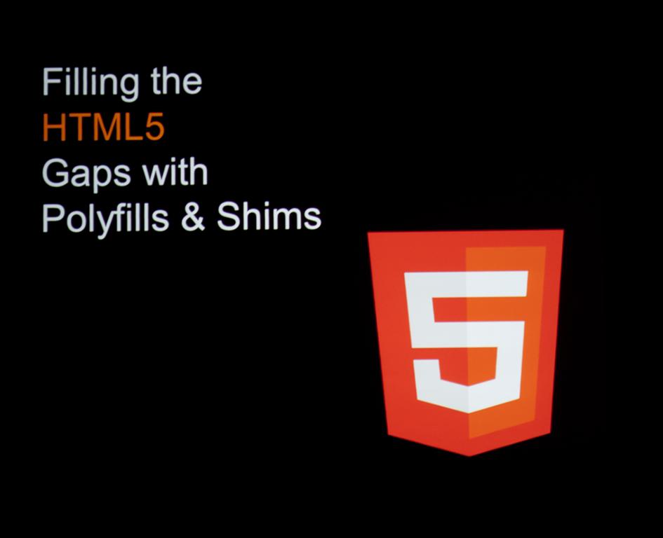 Filling the HTML5 Gap with Polyfills and Shims